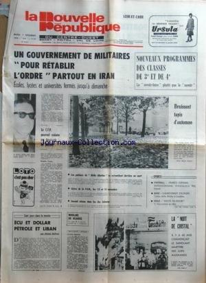 NOUVELLE REPUBLIQUE (LA) [No 10371] du 07/11/1978 - UN GOUVERNEMENT DE MILITAIRES POUR RETABLIR L'ORDRE PRTOUT EN IRAN -LES SPORTS - BERTRAND-DEMANES ET REY - TONNA DEFIE MINTER A LONDRES EN BOXE - ROUTE DU RHUM AVEC FAUCONNIER -ECU ET DOLLAR PETROLE ET LIBAN PAR DUFAU -LA NUIT DE CRISTAL / IL Y A 40 ANS LE SANGLANT MARTYRE DES JUIFS ALLEMANDS - par Collectif