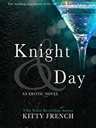 Knight and Day (The Lucien Knight Erotic Trilogy Book 3) (English Edition)