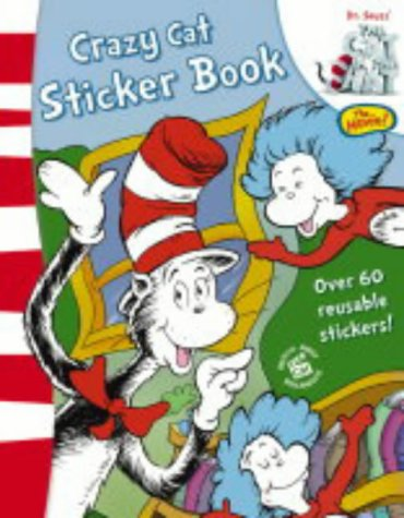 Dr.Seuss'  The Cat in the Hat  : Crazy Cat Sticker Book