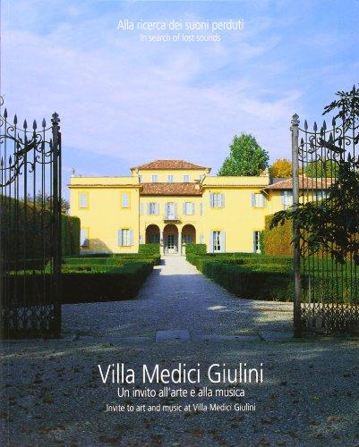 Villa Medici Giulini. Un'invito all'arte e alla musica (Arte e musica) por Fernanda Giulini