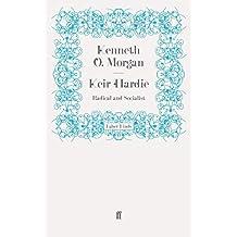 Keir Hardie by Kenneth o. Morgan (2011-11-10)