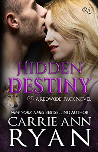 Hidden Destiny (Redwood Pack, Band 5) - Wolves Black Saga