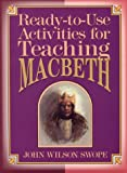 Ready-To-Use Activities for Teaching Macbeth (Shakespeare Teacher's Activities Library)