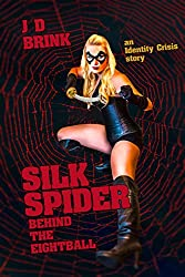 Silk Spider: Behind the Eight-Ball: an Identity Crisis story