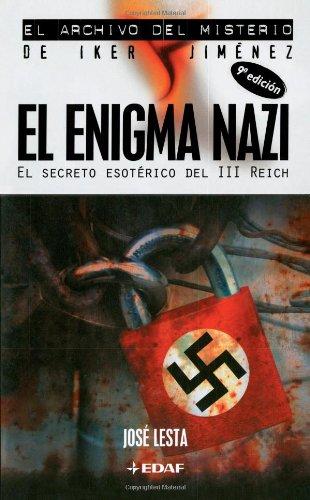 El Enigma Nazi (Archivo Misterio Iker Jimen) por Jose Lesta