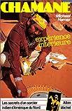 Chamane - Les secrets d'un sorcier indien d'Amérique du Nord