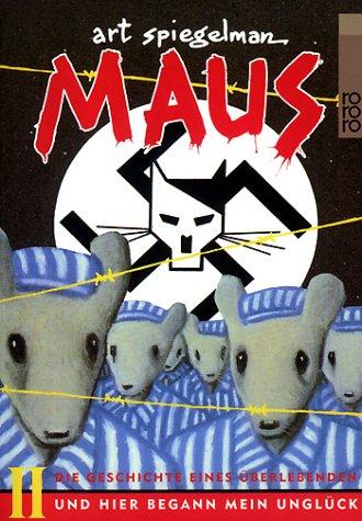 Maus II. Die Geschichte eines Überlebenden. Und hier begann mein Unglück