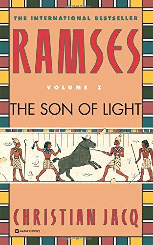 Ramses: The Son of Light - Volume I: 1 por Christian Jacq