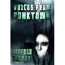 Voices From Punktown (English Edition)
