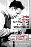 Memoirs of a Critical Communist: Towards a History of the Fourth International