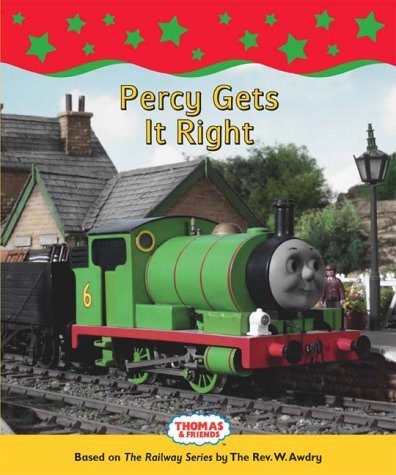 Percy gets it right : based on The railway series by W. Awdry.