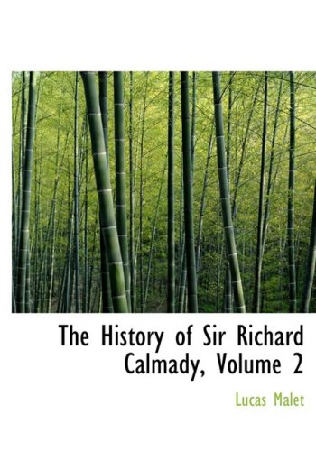 The History of Sir Richard Calmady, Volume 2