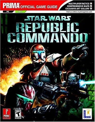 Star Wars Republic Commando: Prima Official Game Guide