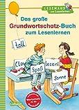 LESEMAUS zum Lesenlernen Sammelbände: Das große Grundwortschatz-Buch zum Lesenlernen: Extra Lesetraining – Lesetexte mit dem verbindlichen Wortschatz für die Grundschule