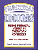 Practical Idioms: Using Phrasal Verbs in Everyday Contexts