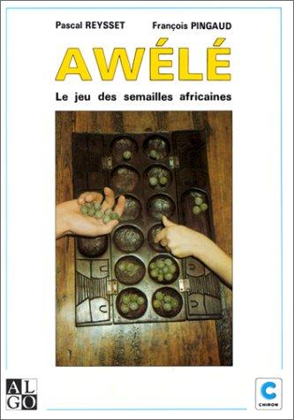 Awele, le jeu des semailles africaines
