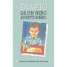 Diario de un niño aventurero (Spanish Edition)