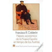 Historia Econmica de La Nueva Espana En Tiempo de Los Austrihistoria Econmica de La Nueva Espana En Tiempo de Los Austrias as (Economa)