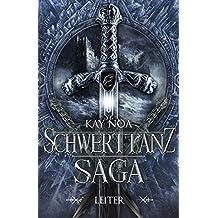 Schwerttanz-Saga 3: Leiter