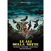 Le Ali Della Notte
