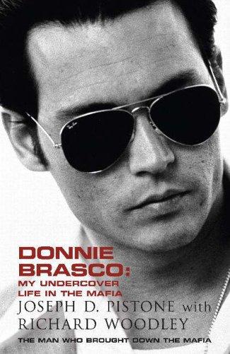 Donnie Brasco: My Undercover Life in the Mafia par Joseph D Pistone