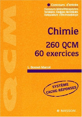 Chimie, 260 QCM, 60 exercices