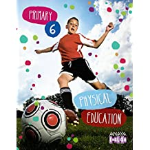 Physical Education 6. (Anaya English) - 9788467881721