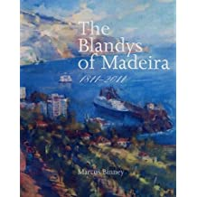 The Blandys of Madeira: 1811-2011