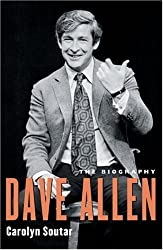 By Carolyn Soutar Dave Allen: The Biography (New edition) [Paperback]