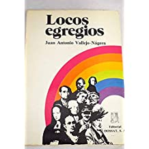 LOCOS EGREGIOS.