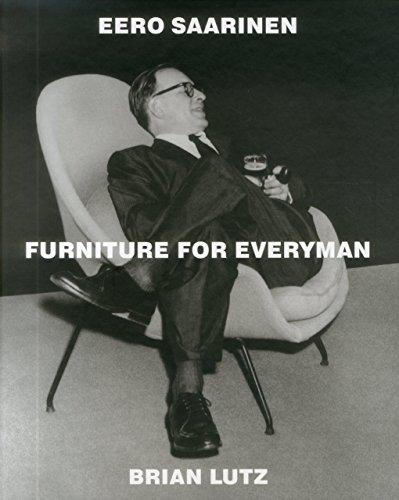 Eero Saarinen: Furniture for Everyman by Brian Lutz (12-Oct-2012) Hardcover