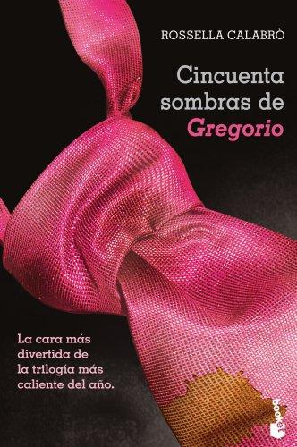 Cincuenta sombras de Gregorio (Diversos) (De Grey Las 50 Sombras)