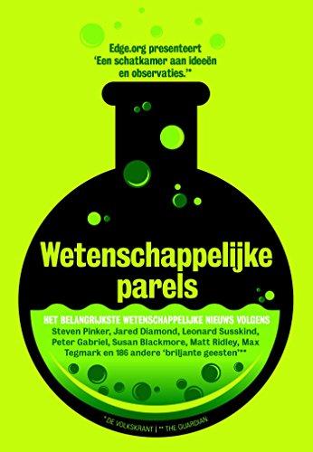 Wetenschappelijke parels (Dutch Edition) eBook: John Brockman, Frits van der Waa, Henny Corver: Amazon.es: Tienda Kindle