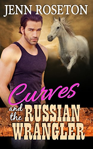 Curves and the Russian Wrangler (BBW Romance - Coldwater Springs 6) (English Edition)