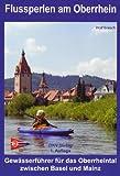 Flussperlen am Oberrhein: Gewässerführer für das Oberrheintal zwischen Basel und Mainz (DKV-Regionalführer)