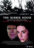 The Rubber House