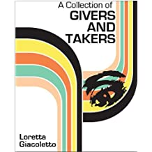 A Collection of Givers and Takers