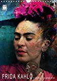 FRIDA KAHLO in memory of a great artist (Wandkalender 2018 DIN A4 hoch): 12 Portraits der mexikanischen Malerin Frida Kahlo (Monatskalender, 14 Seiten ... [Kalender] [Apr 04, 2017] Fischer, Harald