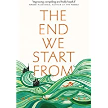 The End We Start From (English Edition)