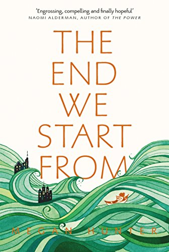 The End We Start From (English Edition) por Megan Hunter