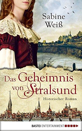 Insel Rügen (Das Geheimnis von Stralsund: Historischer Roman)