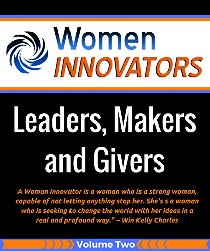 women-innovators-leaders-makers-and-givers