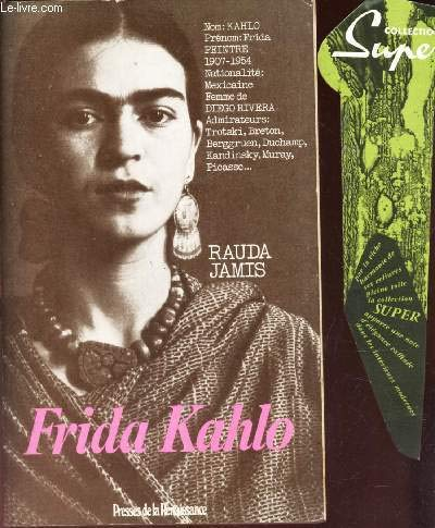 Frida Kahlo: Autoportrait d'une femme (French Edition)