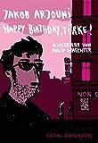 Happy birthday, Türke! von Jakob Arjouni