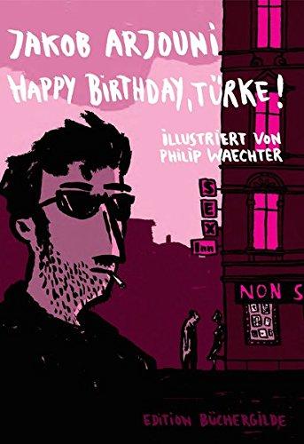 Buchseite und Rezensionen zu 'Happy birthday, Türke!' von Jakob Arjouni