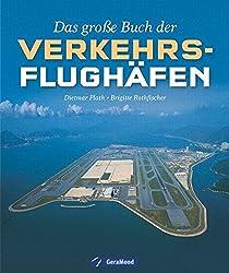 Das große Buch der Verkehrsflughäfen