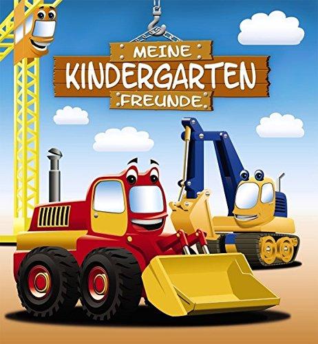 Preisvergleich Produktbild Meine Kindergarten-Freunde (Bagger) (Eintragbücher)