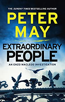 Extraordinary People: Enzo Macleod 1 (The Enzo Files) by [May, Peter]