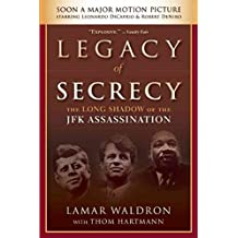 [Legacy of Secrecy: The Long Shadow of the JFK Assassination] (By: Lamar Waldron) [published: October, 2013]