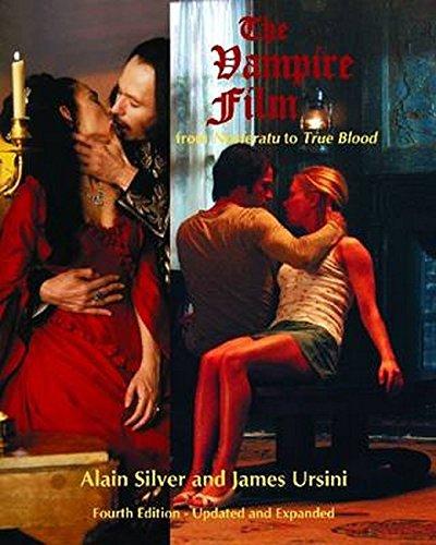 The Vampire Film: From Nosferatu to True Blood por Alain Silver